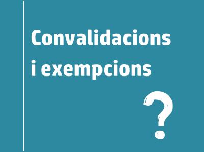 Enllaç convalidacions i exempcions