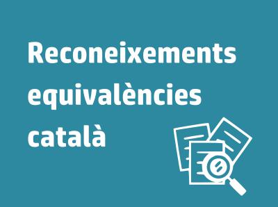 Enllaç reconeixements equivalències català